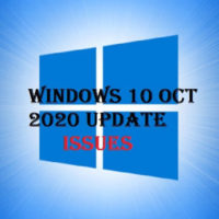 Windows 10 October 2020 Updates Issues